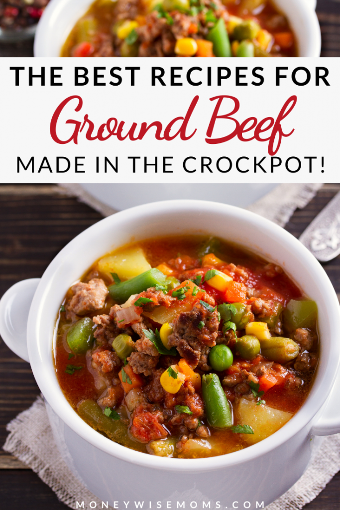 Pin showing the finished ground beef crockpot recipes ready to eat with title across the top.