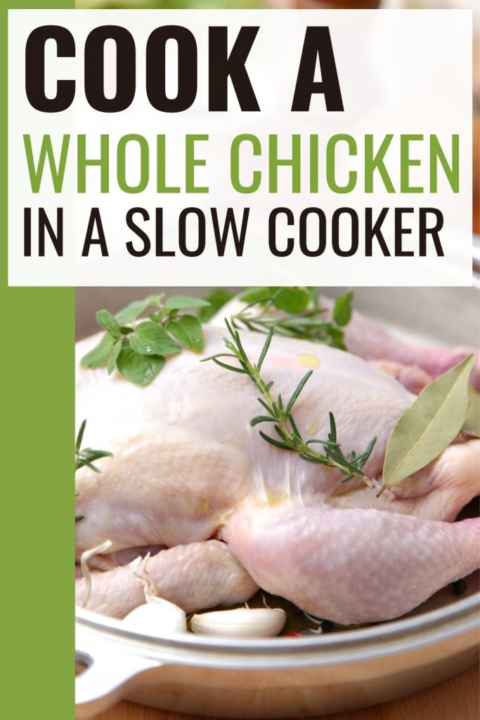 Raw chicken in crock with vegetables - cook a whole chicken in the slow cooker
