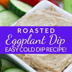 Pin showing the finished recipe for roasted eggplant dip ready to serve with title across the middle.
