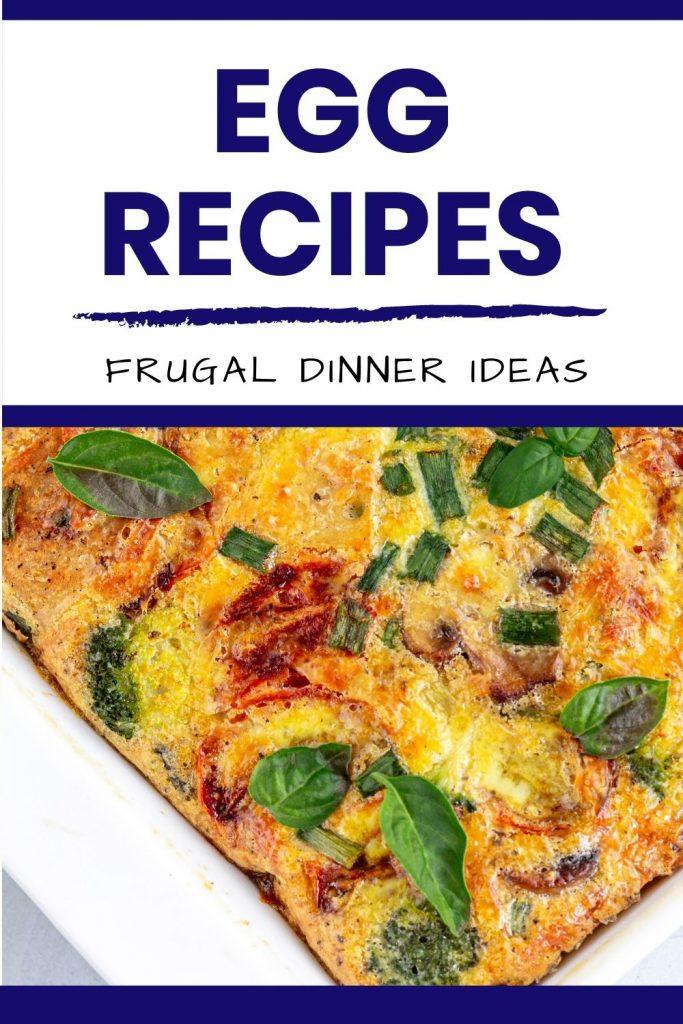 Egg recipes for frugal dinner ideas