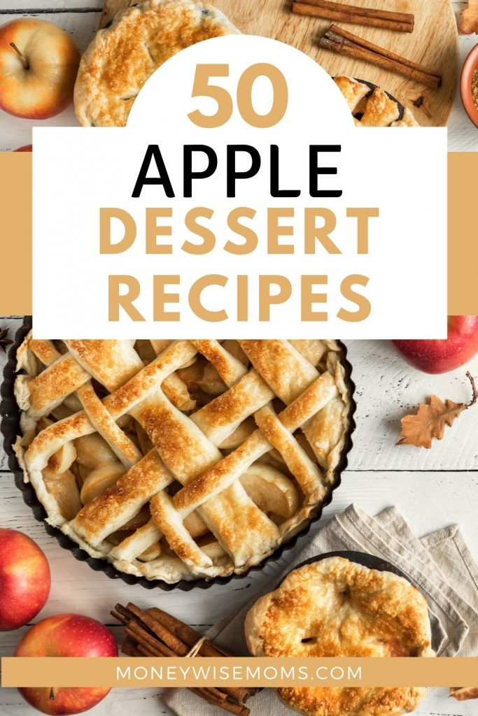 apples and apple pies and cinnamon on wooden table - apple dessert recipes