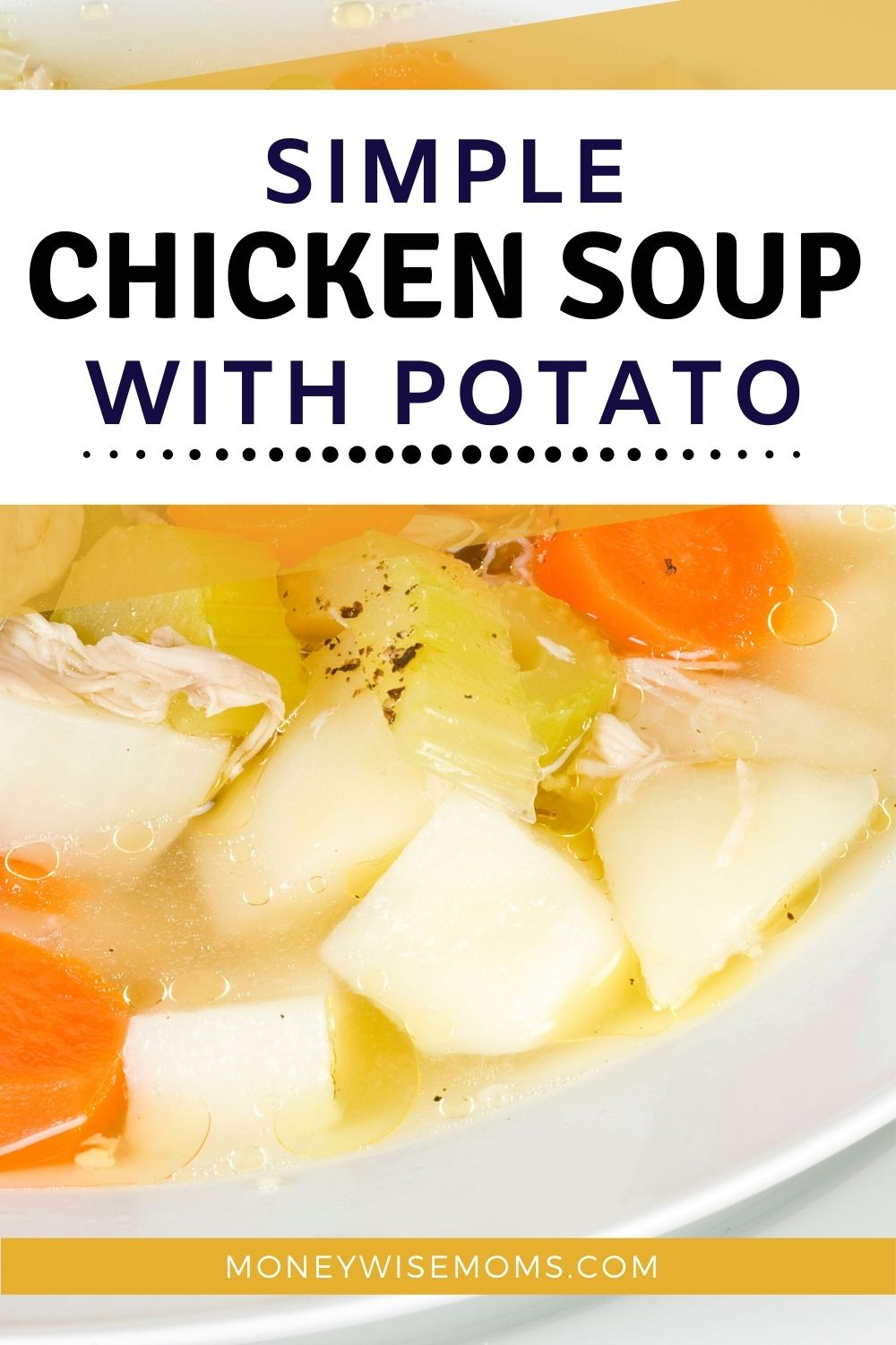 chicken soup with potato in white bowl